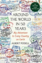 Around the World in 50 Years: My Adventure…