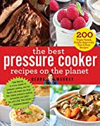 The Best Pressure Cooker Recipes on the…