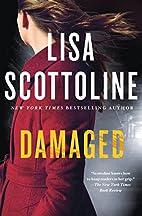 Damaged: A Novel (A Rosato & DiNunzio Novel)…