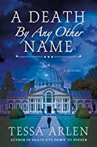 A Death by Any Other Name: A Mystery (Lady…