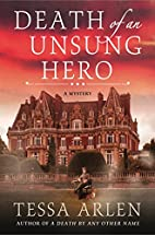 Death of an Unsung Hero: A Mystery (Lady…