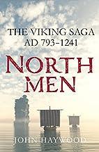 Northmen : the Viking saga, AD 793-1241 by…