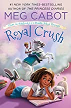 Royal Crush: From the Notebooks of a Middle…