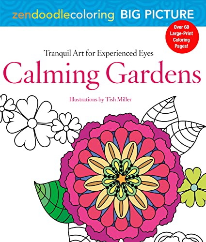 zendoodle-coloring-big-picture-calming-gardens-tranquil-artwork-for-experienced-eyes