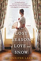 The Lost Season of Love and Snow by Jennifer…