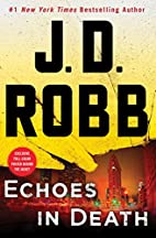 Echoes in Death: An Eve Dallas Novel (In…