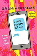 I Hate Everyone But You: A Novel by Gaby…