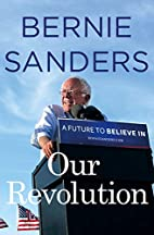 Our Revolution: A Future to Believe In by…