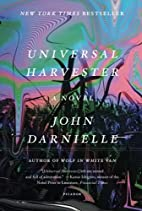 Universal Harvester: A Novel by John…