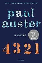 4 3 2 1: A Novel by Paul Auster