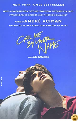 TCall Me by Your Name: A Novel