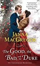 The Good, the Bad, and the Duke by Janna…