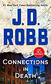 Connections in Death: An Eve Dallas Novel…