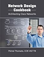Network Design Cookbook: Architecting Cisco…