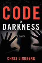 Code of Darkness by Chris Lindberg