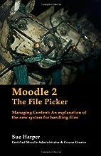 Moodle 2: The File Picker by Sue Harper
