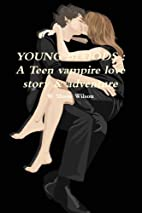 Young Bloods : A Teen Vampire Love Story &…