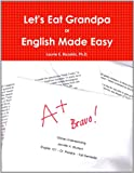 Rozakis, Laurie E: Let'S Eat Grandpa Or English Made Easy