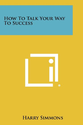 how-to-talk-your-way-to-success