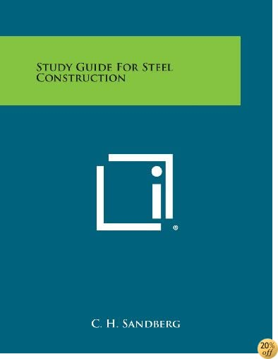 Study Guide for Steel Construction