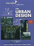 D. Watson: Time Saver Standerd for Urban Degign