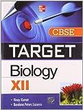 Vinay Kumar: Target CBSE Biology (Class - XII)