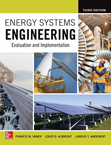 energy-systems-engineering-evaluation-and-implementation-third-edition
