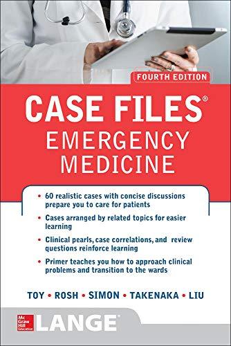 case-files-emergency-medicine-fourth-edition