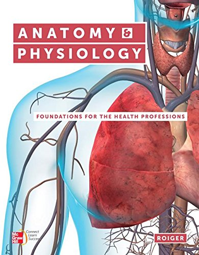 anatomy-physiology-foundations-for-the-health-professions-with-connect-access-card