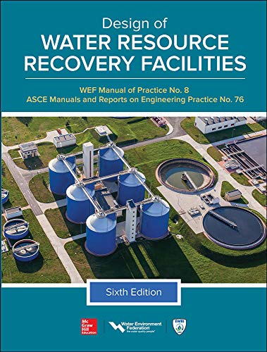 design-of-water-resource-recovery-facilities-manual-of-practice-no8-sixth-edition-asce-manual-and-reports-on-engineering-practice