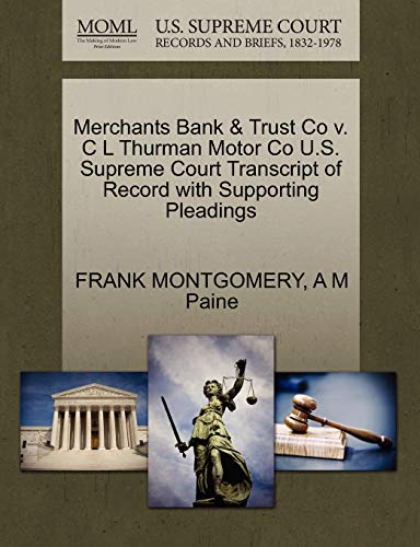 merchants-bank-trust-co-v-c-l-thurman-motor-co-us-supreme-court-transcript-of-record-with-supporting-pleadings