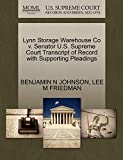 JOHNSON, BENJAMIN N: Lynn Storage Warehouse Co v. Senator U.S. Supreme Court Transcript of Record with Supporting Pleadings