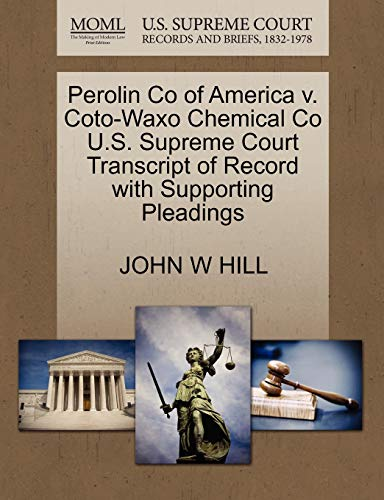 perolin-co-of-america-v-coto-waxo-chemical-co-us-supreme-court-transcript-of-record-with-supporting-pleadings
