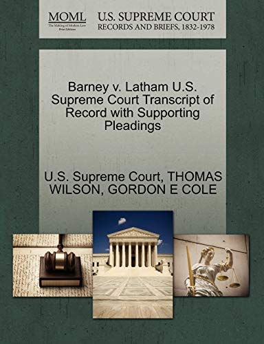 barney-v-latham-us-supreme-court-transcript-of-record-with-supporting-pleadings