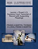 MARTIN, FRANK A: Lacroix v. Rivard U.S. Supreme Court Transcript of Record with Supporting Pleadings