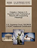 HUNT, GEORGE L: Colgate v. Harvey U.S. Supreme Court Transcript of Record with Supporting Pleadings