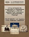 MAURO, PHILIP: U S ex rel Societe De Condensation et d'applications Mecaniques v. Coe U.S. Supreme Court Transcript of Record with Supporting Pleadings