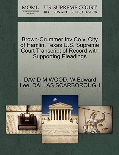 brown-crummer-inv-co-v-city-of-hamlin-texas-us-supreme-court-transcript-of-record-with-supporting-pleadings
