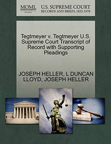 tegtmeyer-v-tegtmeyer-us-supreme-court-transcript-of-record-with-supporting-pleadings