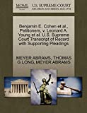 ABRAMS, MEYER: Benjamin E. Cohen et al., Petitioners, v. Leonard A. Young et al. U.S. Supreme Court Transcript of Record with Supporting Pleadings