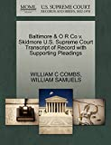 COMBS, WILLIAM C: Baltimore & O R Co v. Skidmore U.S. Supreme Court Transcript of Record with Supporting Pleadings