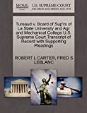 CARTER, ROBERT L: Tureaud v. Board of Sup'rs of La State University and Agr and Mechanical College U.S. Supreme Court Transcript of Record with Supporting Pleadings