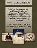 BROWN, JOHN R: Gulf-Tide Stevedores, Inc., and Texas Employers' Insurance Association, Petitioners, v. Hugh A. Voris, U.S. Supreme Court Transcript of Record with Supporting Pleadings