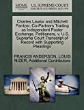 ANDERSON, FRANCIS: Charles Lawlor and Mitchell Pantzer, Co-Partners Trading as Independent Poster Exchange, Petitioners, v. U.S. Supreme Court Transcript of Record with Supporting Pleadings