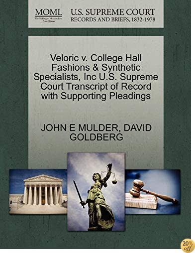 Veloric v. College Hall Fashions & Synthetic Specialists, Inc U.S. Supreme Court Transcript of Record with Supporting Pleadings