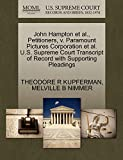 KUPFERMAN, THEODORE R: John Hampton et al., Petitioners, v. Paramount Pictures Corporation et al. U.S. Supreme Court Transcript of Record with Supporting Pleadings