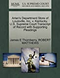 Thornberry, James E: Arlan's Department Store of Louisville, Inc. v. Kentucky. U.S. Supreme Court Transcript of Record with Supporting Pleadings