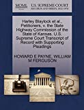PAYNE, HOWARD E: Harley Blaylock et al., Petitioners, v. the State Highway Commission of the State of Kansas. U.S. Supreme Court Transcript of Record with Supporting Pleadings