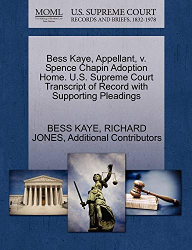 bess-kaye-appellant-v-spence-chapin-adoption-home-us-supreme-court-transcript-of-record-with-supporting-pleadings