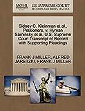 MILLER, FRANK J: Sidney C. Kleinman et al., Petitioners, v. Hyman Saminsky et al. U.S. Supreme Court Transcript of Record with Supporting Pleadings